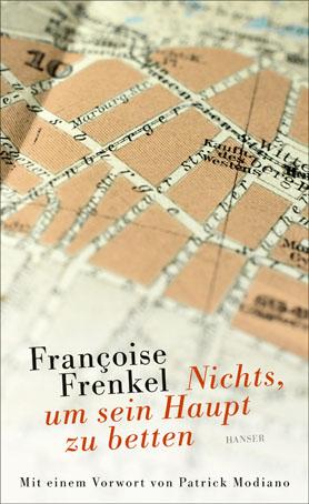Françoise Frenkel: Nichts, um sein Haupt zu betten