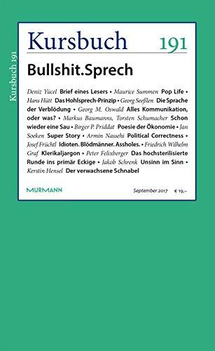 Kursbuch 191 – Bullshit.Sprech