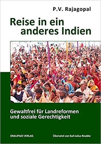 P.V. Rajagopal: Reise in ein anderes Indien