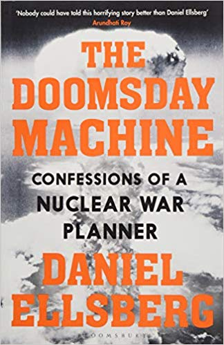 Daniel Ellsberg: The Doomsday Machine – Confessions of a Nuclear War Planner