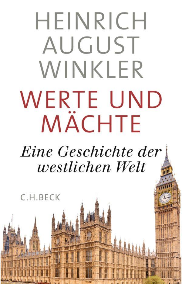 H.A.Winkler: Werte und Mächte