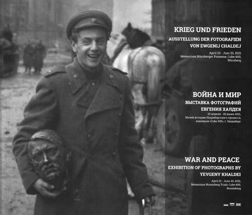 Ewgenij Chaldej: Krieg und Frieden